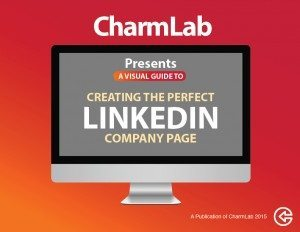 CharmLab A Visual Guide To Creating The Perfect LinkedIn Company Page